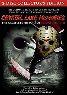 Crystal Lake Memories: Complete History of Friday the 13th