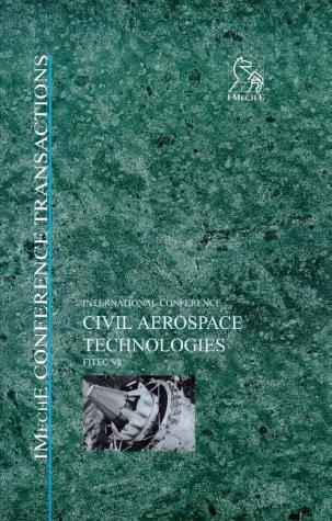 Civil Aerospace Technologies - Fitec '98: FITECH '98 (Imeche Event Publications)