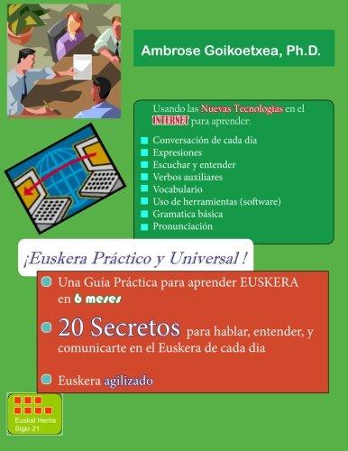 Euskera Practico y Universal: 20 Secretos para aprender...