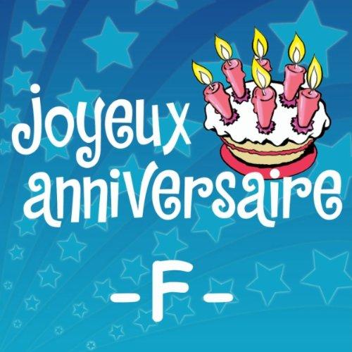 Joyeux Anniversaire Francois De Joyeux Anniversaire Sur Amazon Music