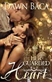 Her Guarded Heart (Letting Love In Book 1) (English Edition)