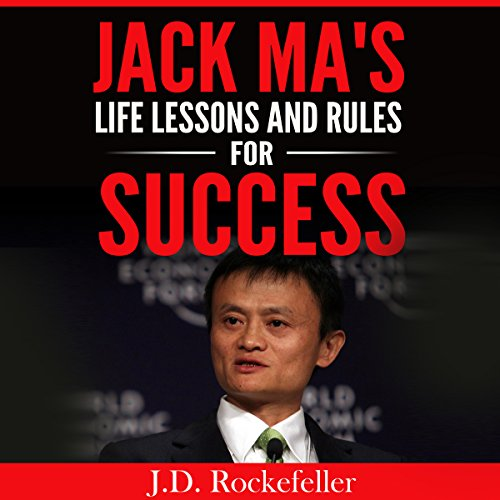 Jack Ma's Life Lessons and Rules for Success cover art
