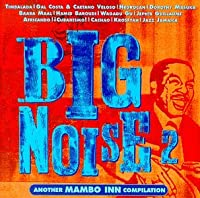 Big Noise 2: Another Mambo