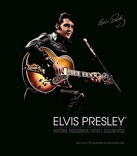 Elvis Presley. História, Discografia, Fotos e Documentos