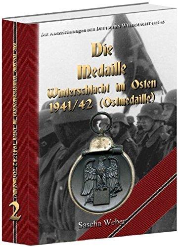 Die Auszeichnungen der Deutschen Wehrmacht 1939-1945 - Die Medaille Winterschlacht im Osten 1941/42
