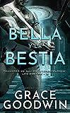 La bella y la bestia (Programa de Novias Interestelares : Las Bestias nº 3)