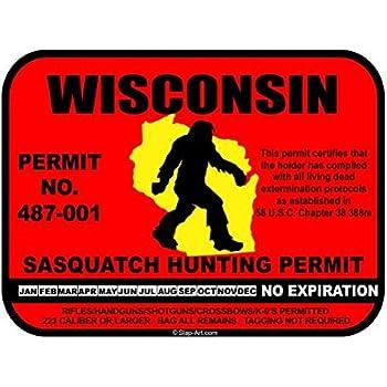 Wisconsin Sasquatch Hunting Permit License Bigfoot Vinyl Sticker Decal