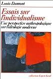 Essais sur l'individualisme. Une perspective anthropologique sur l'idéologie moderne
