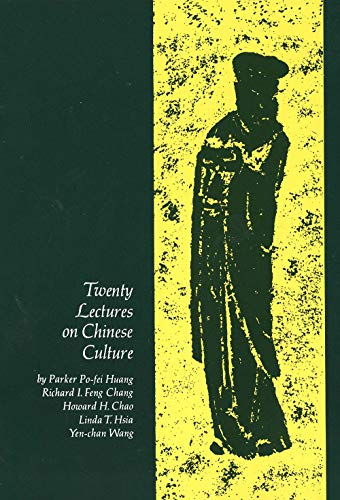 Twenty Lectures on Chinese Culture: An Intermediary Chinese Textbook (Yale Language)