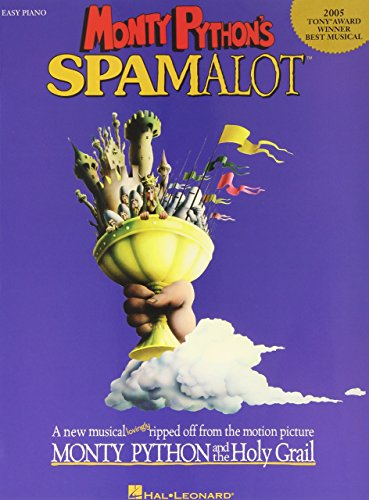 Monty Python's Spamalot: A New Musical Lovingly Ripped Off from the Motion Picture Monty Python and the Holy Grail (Easy Piano Vocal Selections) by Hal Leonard Publishing Corporation (Creator) (18-Sep-2006) Paperback