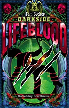 Darkside 2: Lifeblood by [Tom Becker]