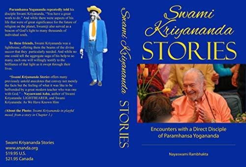 Swami Kriyananda Stories: Encounters With a Direct Disciple of Paramhansa Yogananda (English Edition)