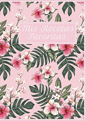 Mis Recetas Favoritas: Tamaño XL - Cuaderno para recetas de cocina - Recetario de cocina en blanco - Libreta para recetas de cocina (Cuadernos Recetas)