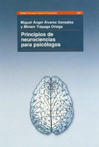 Principios de Neurociencia Para Psicologos (Spanish Edition)