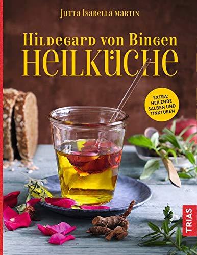 Hildegard von Bingen Heilküche