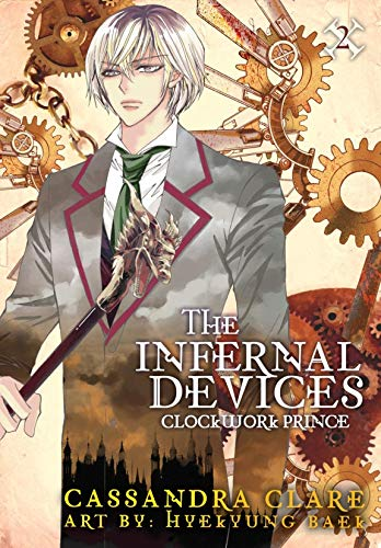The Infernal Devices: Clockwork Prince (English Edition)