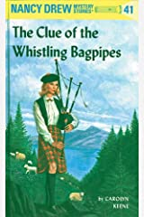 Nancy Drew 41: The Clue of the Whistling Bagpipes (Nancy Drew Mysteries) Kindle Edition