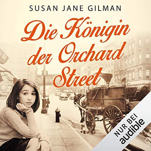 Die Königin der Orchard Street audiobook cover art