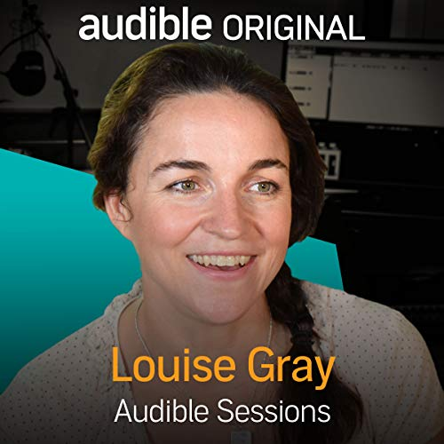 FREE: Audible Sessions with Louise Gray cover art