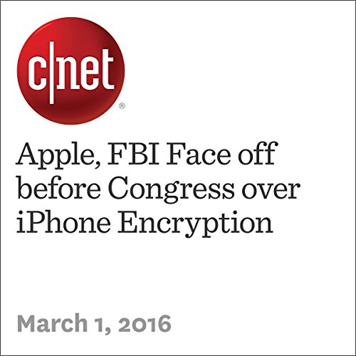 Apple, FBI Face off before Congress over iPhone Encryption audiobook cover art