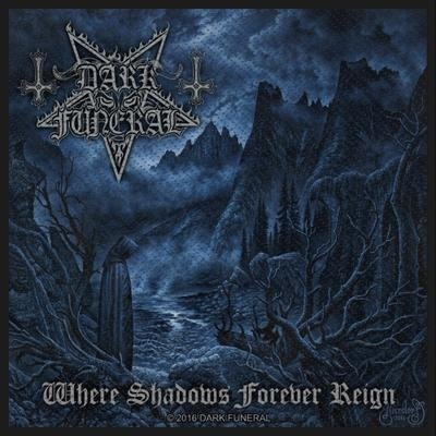 DARK FUNERAL, Where shadows forever reign - Patch