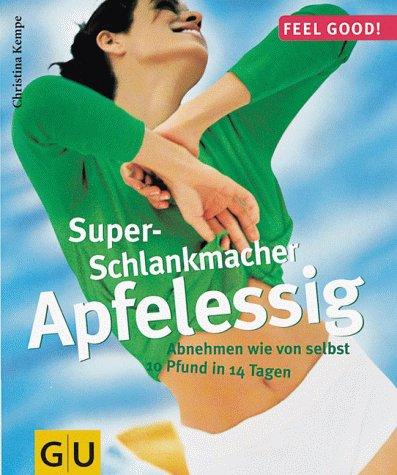 Super-Schlankmacher Apfelessig