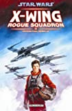 Star Wars X-Wing Rogue Squadron, Tome 3 - Opposition rebelle