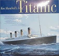 Best ken marschall titanic book Reviews