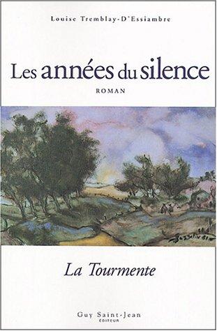 Années du silence, tome 1