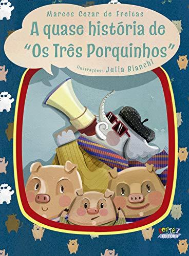 """A quase história de """"Os três porquinhos"""""""