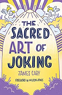 James Cary - The Sacred Art Of Joking