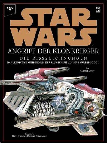 Star Wars: Episode II: Angriff der Klonkrieger - Die Risszeichnungen