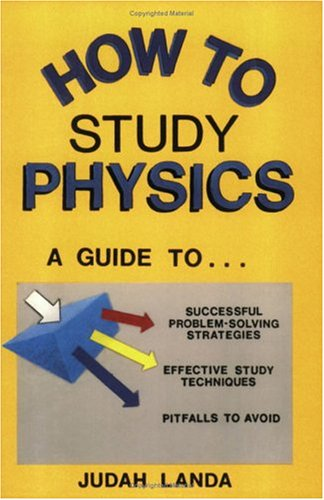 How To Study Physics A Guide To