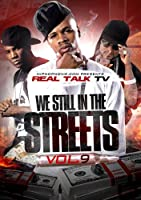Real Talk TV 9: We Still in the Streets [DVD]