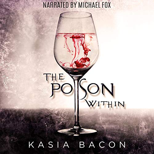 The Poison Within (An Order Universe Short Story) audiobook cover art