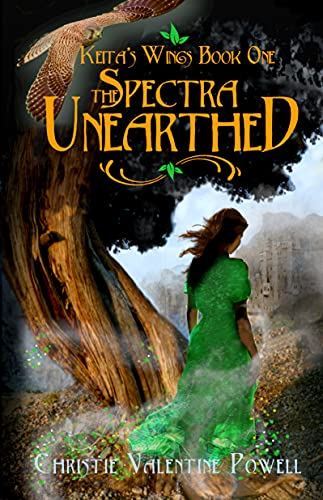 The Spectra Unearthed (The Spectra: Keita's Wings Book 1)