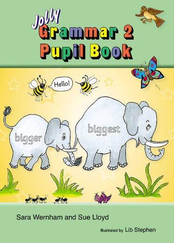 Wernham, S: Grammar 2 Pupil Book (Jolly Phonics Grammar)