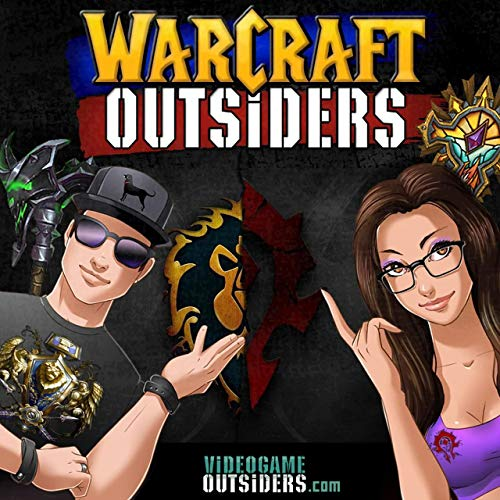 Warcraft Outsiders: World of Warcraft Podcast! WoW News, Shadowlands Alpha, Lore, Tips, and more. Podcast By John Jacobsen and Michelle Madison - The Video Game Outsiders cover art