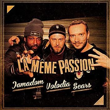 La meme passion