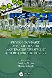 Phycology-Based Approaches for Wastewater Treatment and Resource...