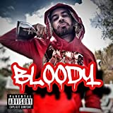 Bloody [Explicit]