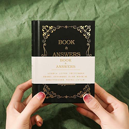 HFQJTU El Libro de Las Respuestas El Libro de la Vida responde a la edición Hardcover Edition Creative Notebook Responder Bodday Regalo (Color : Black)