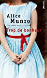 Trop de bonheur (Points) (English and French Edition)