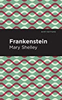 Frankenstein (Mint Editions)