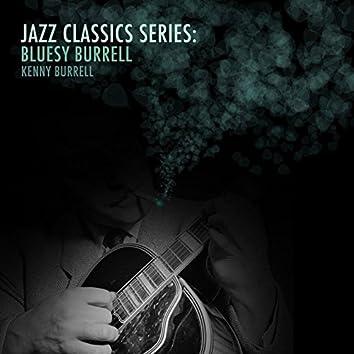 Jazz Classics Series: Bluesy Burrell