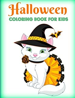 Halloween: Coloring Book for Kids (Adorable Halloween Coloring Pages-Silly Costumes, Cute Critters, Halloween Candy and More!) (Volume 1)