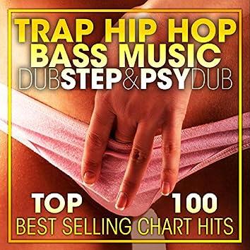 Trap Hip Hop, Bass Music Dubstep & Psy Dub Top 100 Best Selling Chart Hits + DJ Mix V2