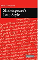 Shakespeare's Late Style by Russ McDonald(2010-02-04)