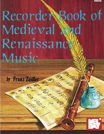 Recorder Book of Medieval & Renaissance Music