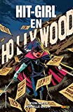 Hit-Girl en Hollywood